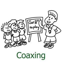 Coaxing